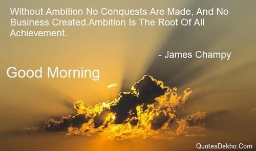 Good Morning Achievement Quote With Image