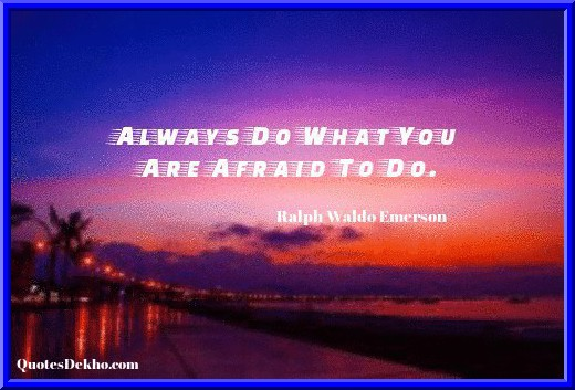 Afraid Quotes And Saying With Picture