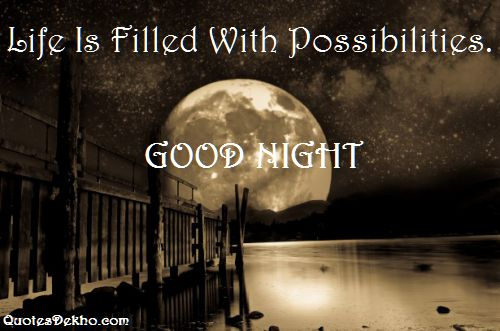 Good Night Life Picture Quote