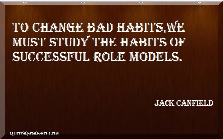 Change The Habits Quote With Picture