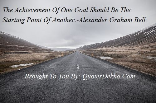 Achievement And Goal In Life Quote With Photo