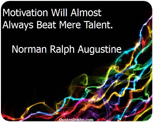 Motivation And Talent Quote With Image