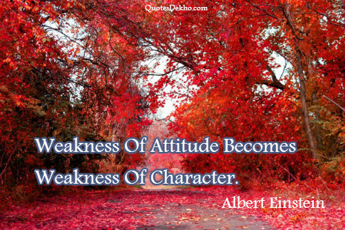 Attitude Weakness Quote With Picture