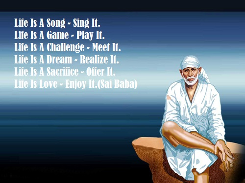 Sai Baba Quote Life Is A Game