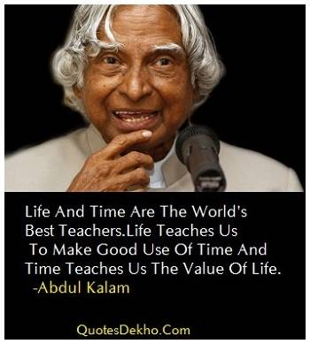 Abdul Kalam Life And Time Quotes Status
