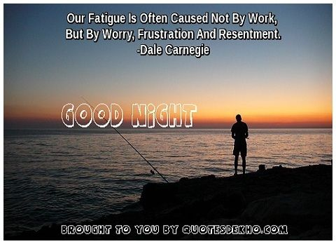 Good Night Quotes On Work And Worry Status Whatsapp And Facebook