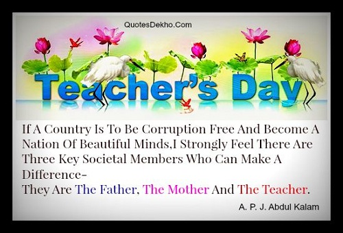 A. P. J. Abdul Kalam Quotes On Teacher, Mother And Father