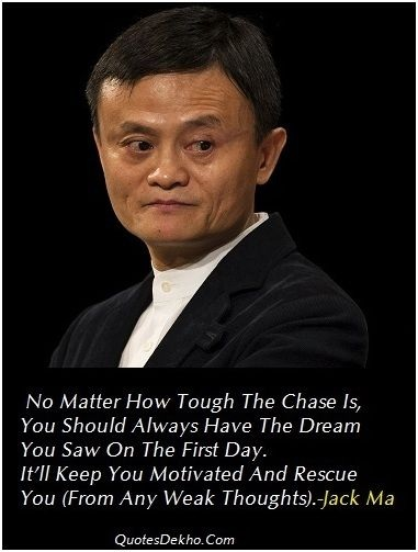 Alibaba Jack Ma Quotes Picture Awesome Motivational