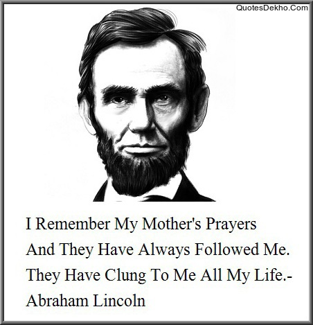 Abraham Lincoln Quotes On Mother
