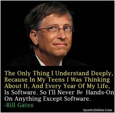 Bill Gates Quotes About Software And Business Ethics Saying Pic