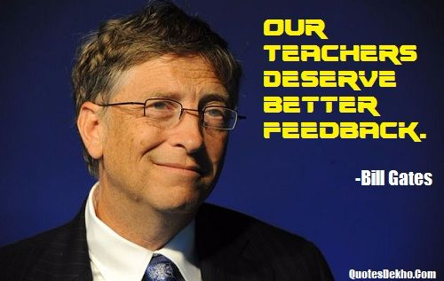 Bill Gates Quotes About Teachers