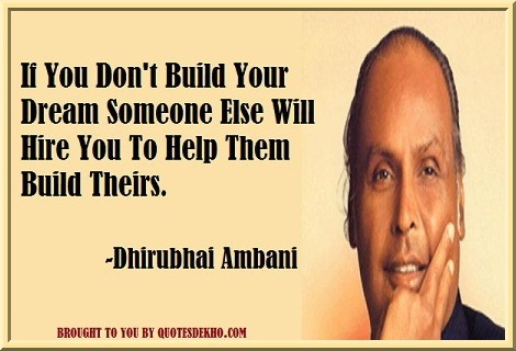 dhirubhai ambani business quotes image think big